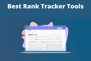 Best Rank Tracker Tools