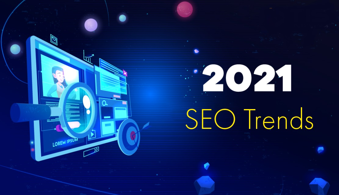 SEO 2021 Trends