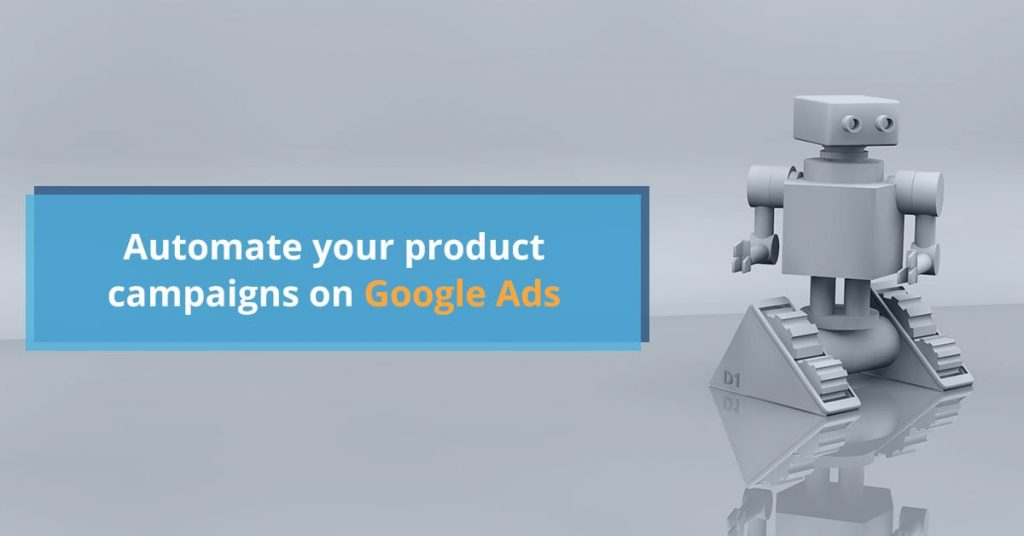 Automation campaigns on google ads
